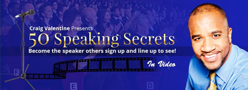 50 speaking secrets by craig valentine discover how to own the stage - Craig Valentine